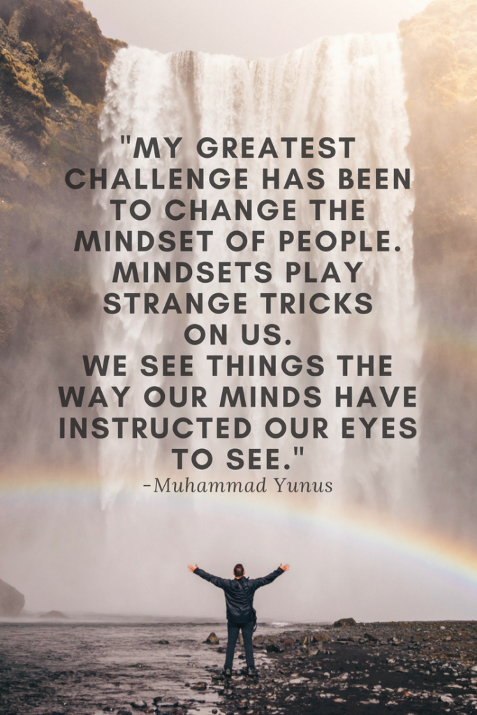 Muhammad Yunus Growth Mindset quotes