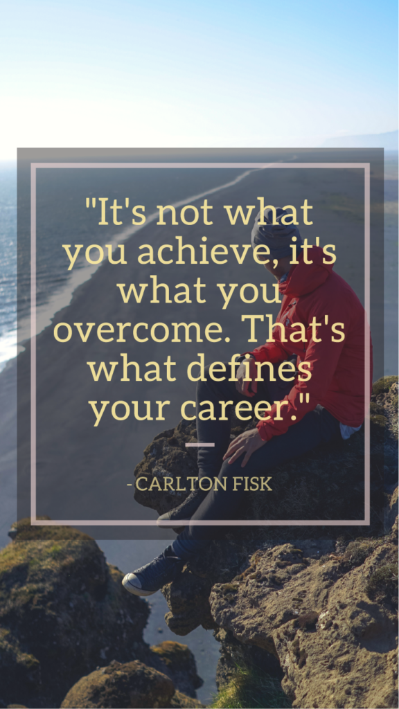 Carlton Fisk resilience quotes