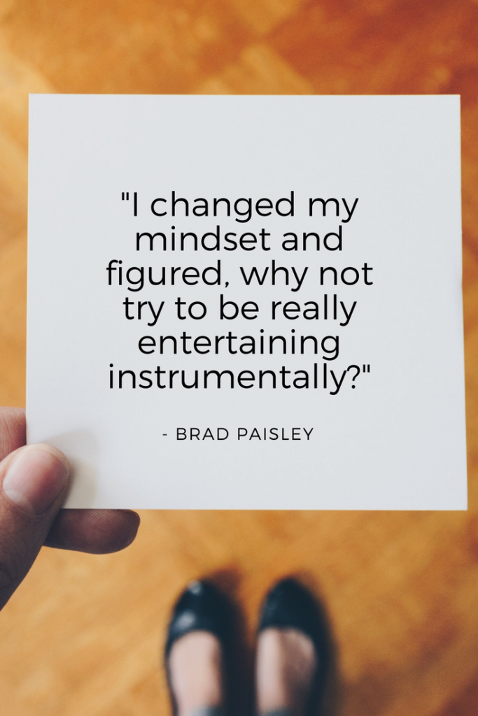 Brad Paisley Growth Mindset quotes