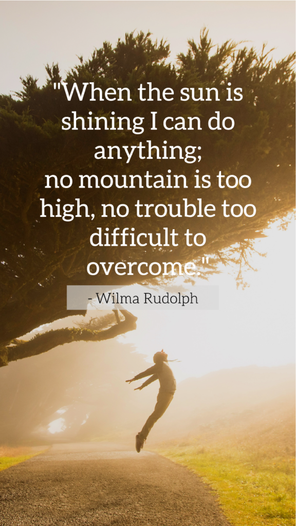 Wilma Rudolph  resilience quotes