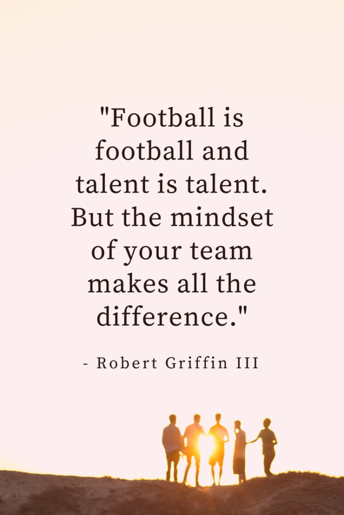 Robert Griffin III Growth Mindset quotes