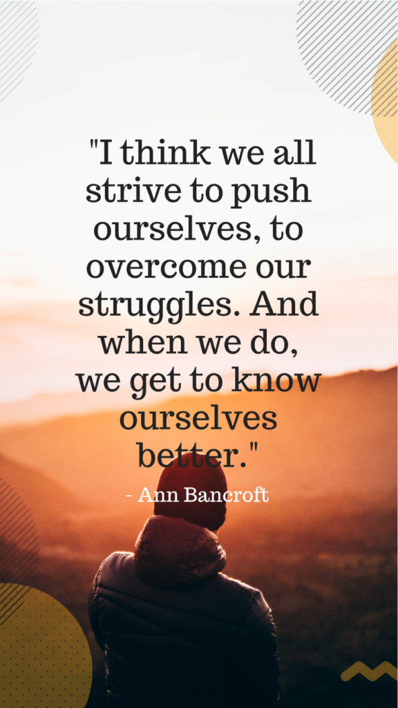 Ann Bancroft resilience quotes