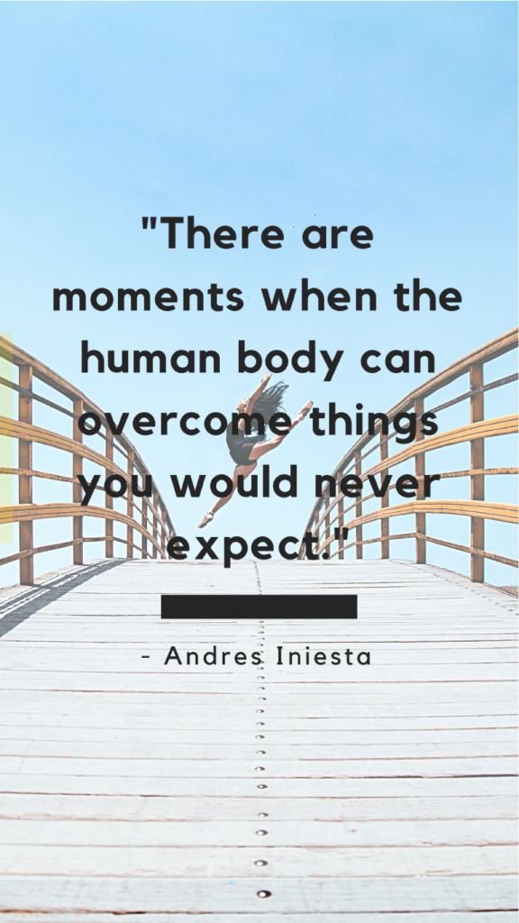 Andres Iniesta resilience quotes