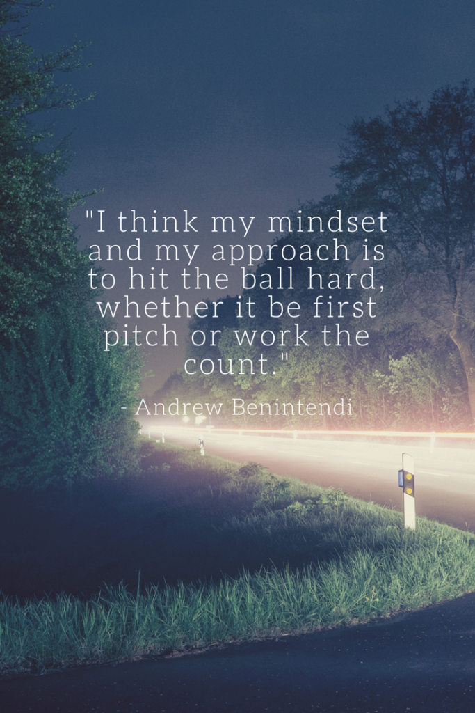 Andrew Benintendi Growth Mindset quotes