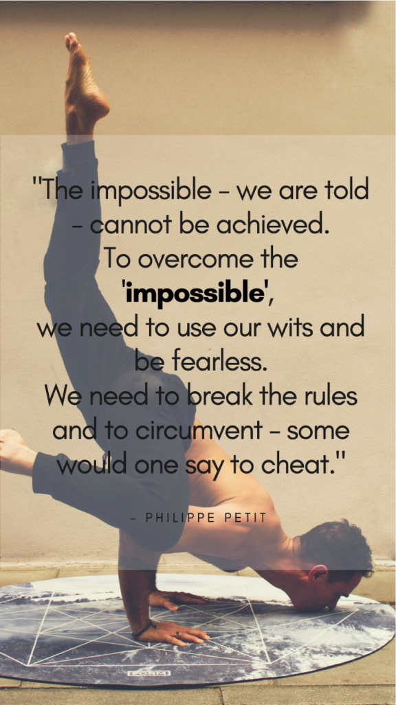 Philippe Petit resilience quotes