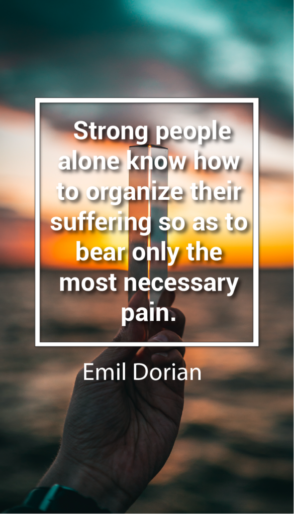 Emil Dorian resilience quotes