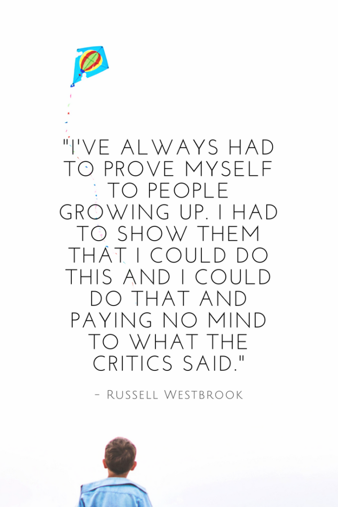 Russell Westbrook inspirational quotes