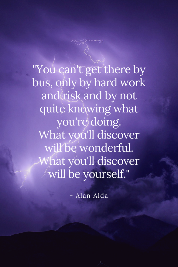 Alan Alda Inspirational Quote