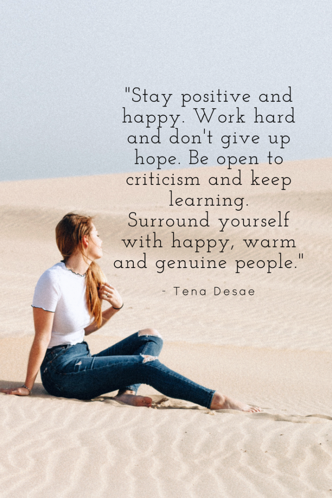 Tena Desae inspirational quotes