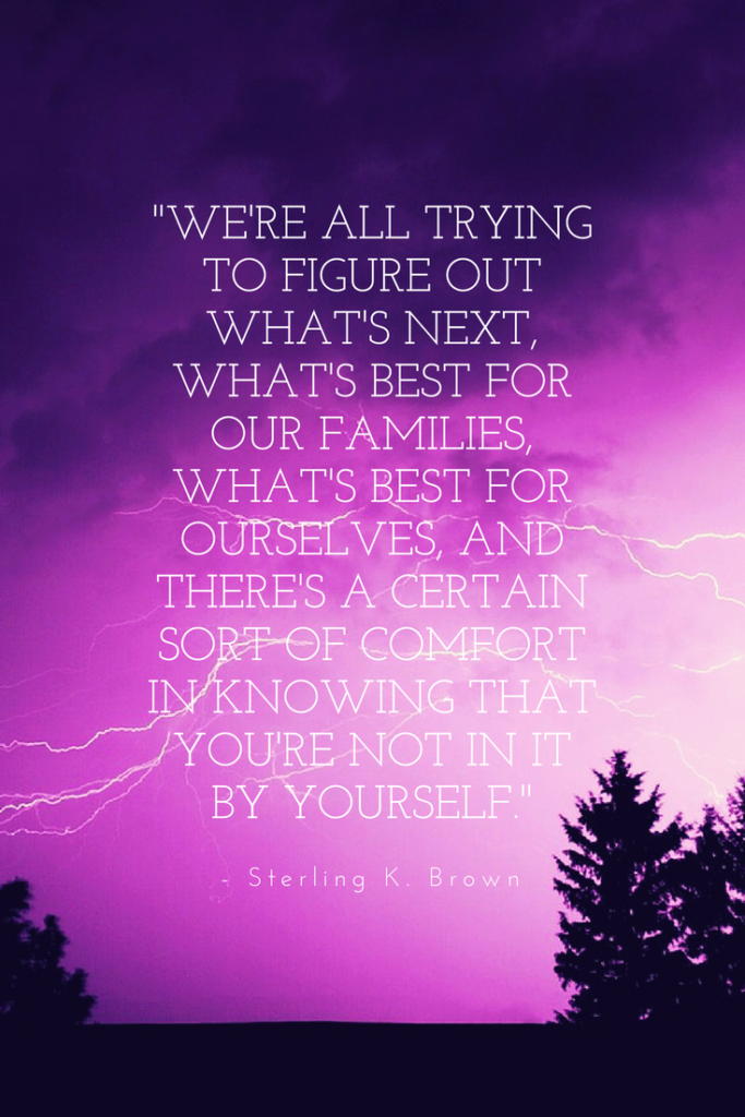Sterling K. Brown inspirational quotes