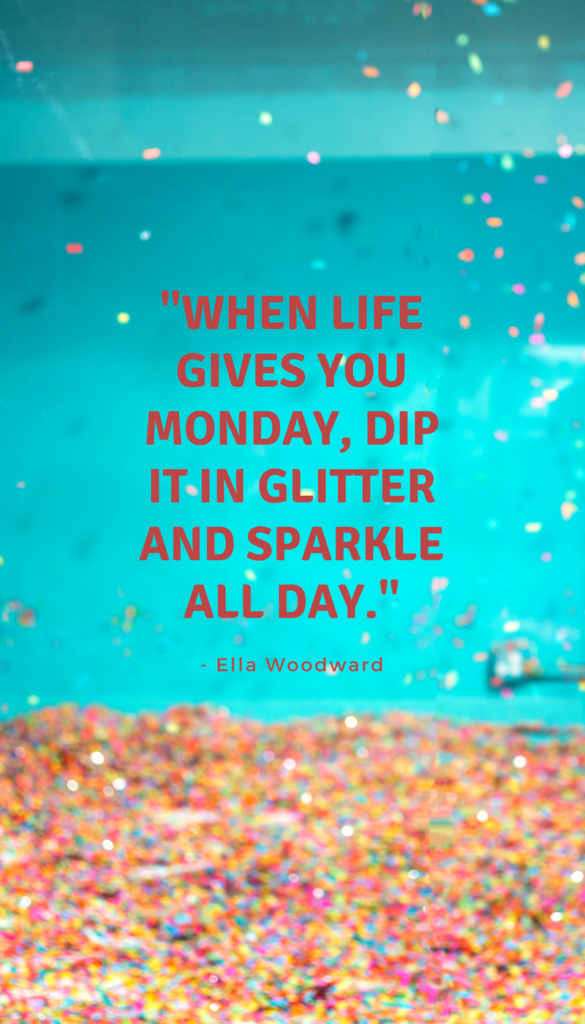 Ella Woodward positive life quotes