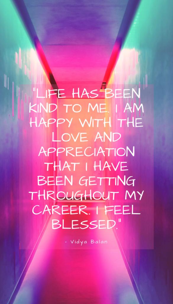 Vidya Balan positive life quotes