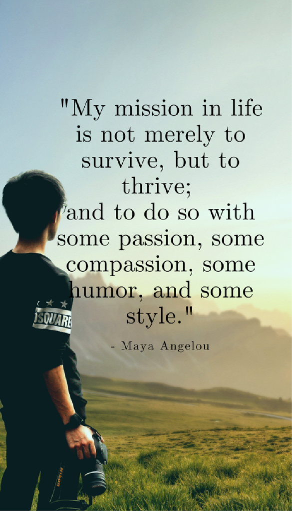 Maya Angelou positive life quotes