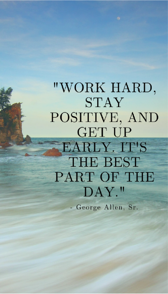 George Allen Sr. positive life quotes