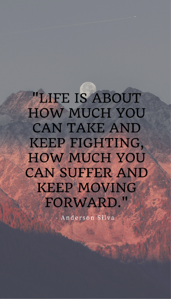Anderson Silva positive life quotes