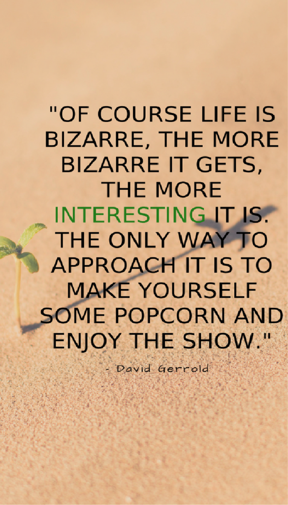 David Gerrold positive life quotes