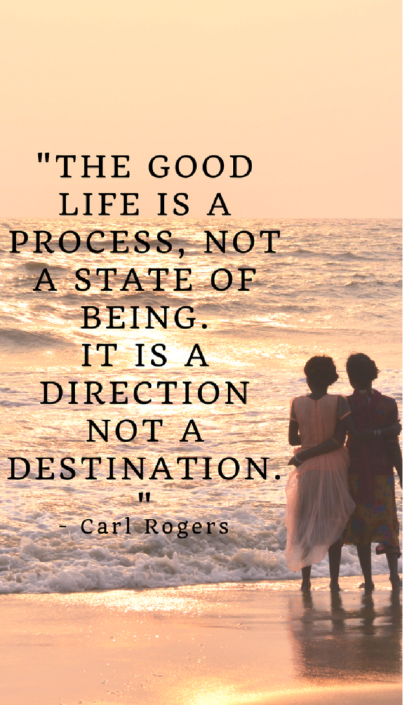 Carl Rogers Positive Life Quotes