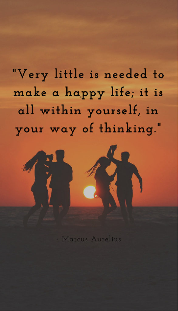 Marcus AureliusPositive Life Quotes