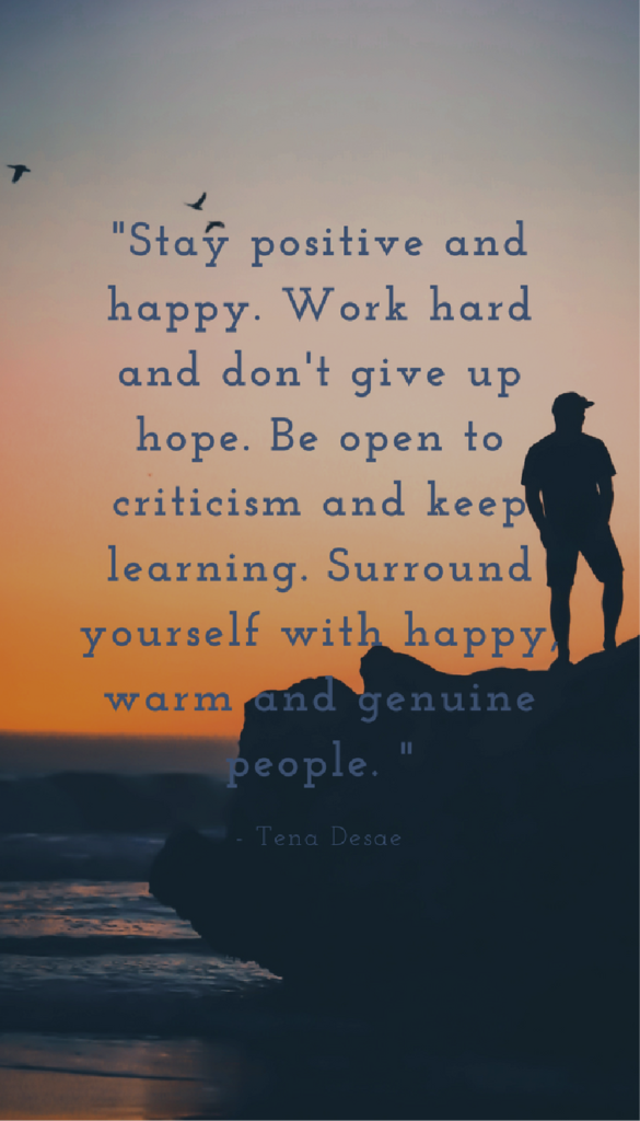 Tena Desae positive life quotes