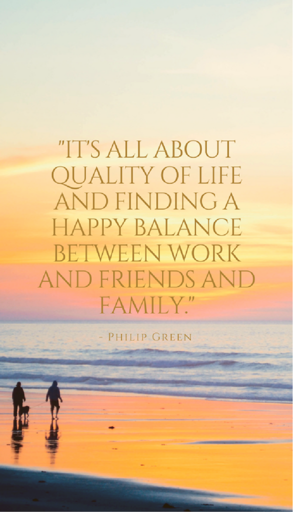 Philip Green positive life quotes
