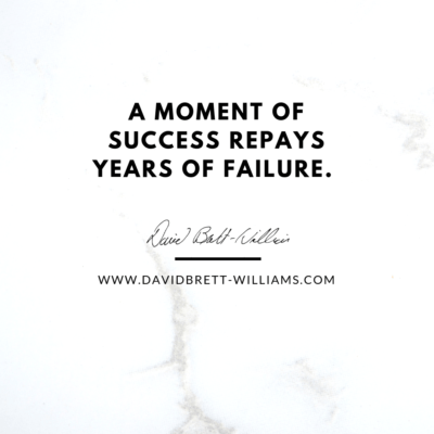 A moment of success repays years of failure.
